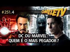 Quem tem o herói mais pegador? Marvel ou DC   OmeleTV #251.4