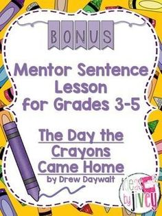 Bonus Mentor Sentence Lesson: The Day the Crayons Came Home