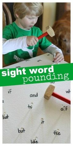 Sight Word Pounding!  Write words on styrofoam, and get some golf tees and mallets.  Tell the child to find a certain word.  They must spell it as they pound.  :)