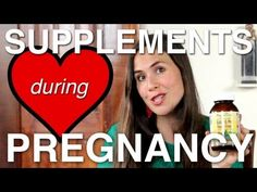 What Supplements I Take During Pregnancy   Also for breastfeeding!