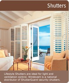 Lifestyle Shutters are ideal for light and ventilation control. Windovert is a national distributor of ShutterGuard security shutters.