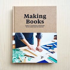 Bookbinder's Holiday Gift List: 10 Essential Books - iBookBinding - Free Bookbinding Tutorials & Resources 7 Arts, Book Libros, Bookbinding Tutorial, Handmade Books, Handmade Journals, Handmade Rugs, Handmade Crafts, Book Binding, Gift List