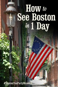 How To See Boston in 1 Day