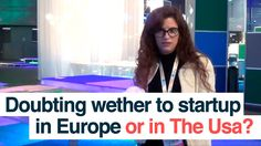 FACE Summer School - Doubting wether to startup in Europe or in The USA?