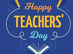 Teachers Day Message, Happy Teachers Day Wishes, Teachers Day Pic, World Teacher Day, World Teachers, Facebook Status Quotes, Wish Quotes, Teachers' Day, Teacher Favorite Things