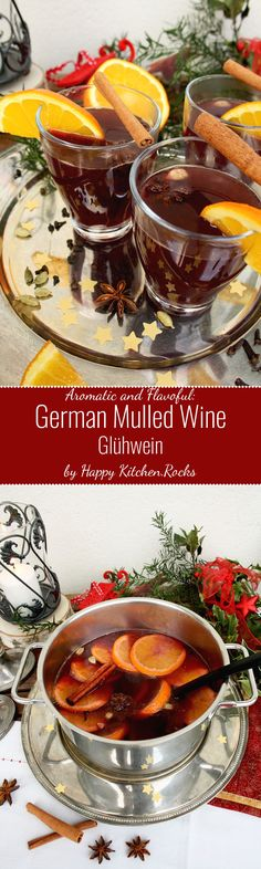 German Mulled Wine (Glühwein) contains all traditional Christmas spices as well as a fruity hint of citrus.It's very easy to make and it looks impressive! (German Christmas Bake)
