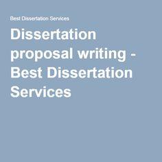 Dissertation proposal writing - Best Dissertation Services