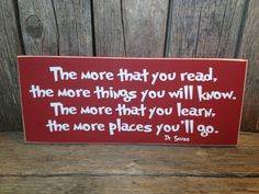 The more that you read Dr Seuss quote... teacher school gift end of the year christmas teacher appreciation thank you classroom sign on Etsy, $18.00