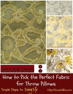 How to pick the perfect fabric for throw pillows #sewing