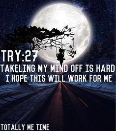 Totally Me, I Hope, My Mind, No Time For Me, Sentences, Mindfulness, Movie Posters, Movies, Frases