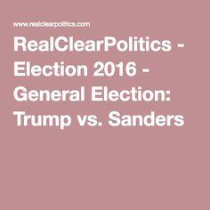 RealClearPolitics - Election 2016 - General Election: Trump vs. Sanders