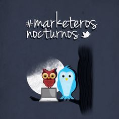 #MarketerosNocturnos on Twitter!