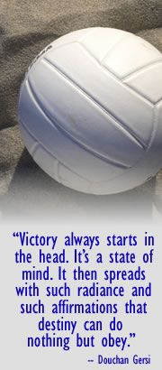 Victory always starts in the head. It's a star of mind. It then spreads with such radiance and such affirmations that destiny can do nothing but obey.
