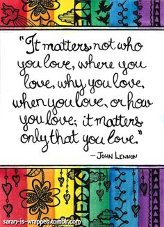 """Miscellaneous Art - quote by John Lennon - Posted by Tlouey - Title: """"Love..."""" - 5x7 with doodles."""