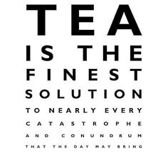 Chai, Tea Quotes, Tea Time Quotes, Lovers Quotes, Tea And Books, Cuppa Tea, Tea Art, High Tea, Drinking Tea