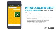 "Get Ready for Hike's New ""Hike Direct"" allows you to chat and share files without internet. Bharti and SoftBank joint venture Hike Messenger, an instant messaging platform.On Thursday(Today) Hike a..."