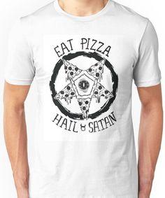 'Eat Pizza Hail Satan' T-Shirt by Crystal-Rain Yeezy Outfit, Mens Yeezy, Eat Pizza, Satan, Tshirt Colors, Wardrobe Staples, Female Models, Classic T Shirts, Crystal