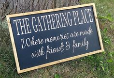 Check out this item in my Etsy shop https://www.etsy.com/listing/556658167/the-gathering-place-wood-sign-rustic