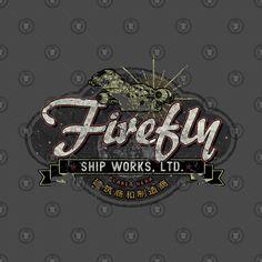 Shop Firefly Ship Works Ltd. - Vintage firefly t-shirts designed by JacobCharlesDietz as well as other firefly merchandise at TeePublic. Star Trek Enterprise, Star Trek Voyager, Firefly Ship, Firefly Images, Firefly Series, Firefly Serenity, Stargate Atlantis, Joss Whedon, Battlestar Galactica