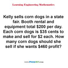Make And Sell, How To Make, Practice Exam, Corn Dogs, How Many, Algebra, This Or That Questions