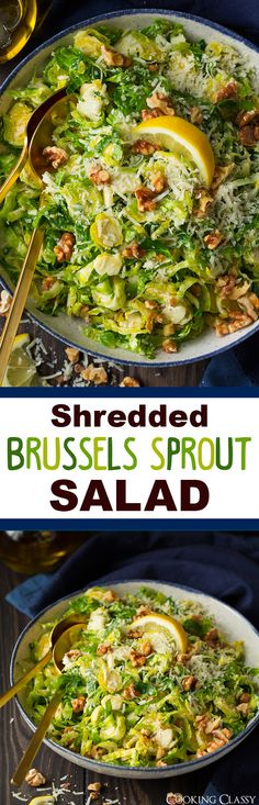 Shredded Brussels Sprout Salad with Romano Cheese, Toasted Walnuts and Lemon Vinaigrette - Cooking Classy