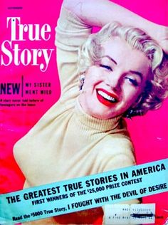 Marilyn Monroe on the cover of True Story magazine, USA, November 1951. Cover photo by Don Ornitz.