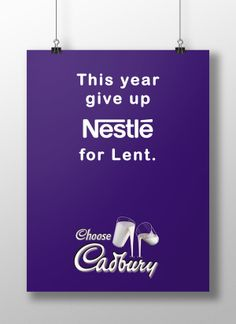 Cadbury - Give up Nestle for Lent by Khushbu Patel, via Behance - cheeky print advertisement - seasonal release during Easter a Christian festival. giving up chocolate by nestle for a cheeky Cadbury poster advertisement Brand Advertising, Advertising Campaign, Cadbury Dairy Milk, Lent, Print Ads, Giving Up, Letter Board, Job Offers, Behance