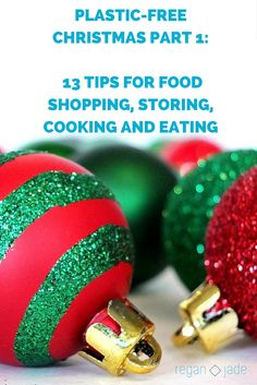 13 TIPS FOR FOOD SHOPPING, STORING, COOKING AND EATING. Making your plastic-free christmas a breeze! Christmas 2016, For Your Health, Breeze, Plastic, Wellness, Make It Yourself, Lifestyle, Eat, Cooking