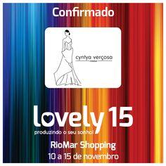 A estilista Cyntya Verçosa é presença confirmada no evento e passarela do Lovely 15.