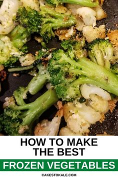 How To Make the Best Frozen Vegetable Recipe