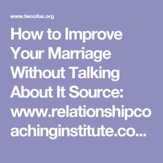 How to Improve Your Marriage Without Talking About It Source: www.relationshipcoachinginstitute.com Running time—43 min 13 sec (43:13) Dr. Steven Stosny reveals the stunning truth about marital happiness: Love is not about better communication, it's about connection. While talking makes women move closer, it makes men move away. From this program, you will learn the reasons why we fight and how to change it into a powerful relationship. Download the Podcast (.mp3)