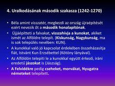 9. Olvasd át figyelmesen, hogy a pusztítás után ilyen intézkedésekkel építette újjá Magyarországot IV. Béla!