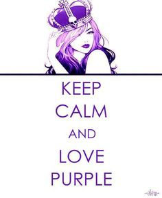 KEEP CALM AND LOVE PURPLE