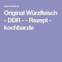 Original Würzfleisch - DDR - - Rezept - kochbar.de