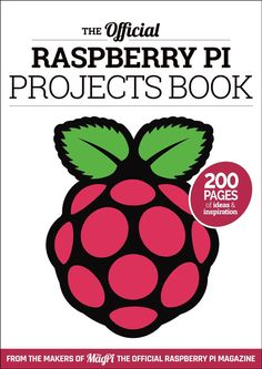 Official Raspberry Pi Projects Book - RASPBERRY PI ACCESSORIES - The Pi Hut