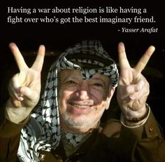 Yasser Arafat quote on war and religion