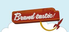 Are you brand-tastic? #branding