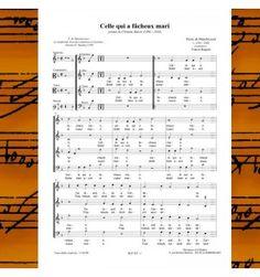 Pierre de MANCHICOURT : Celle qui a fâcheux mari - chanson de la Renaissance pour choeur à 4 voix mixtes publiée aux Editions Musiques en Flandres - référence MeF 425
