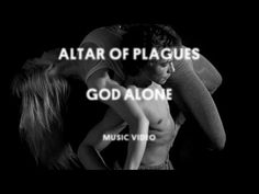Altar of Plagues - God Alone (Official Music Video)