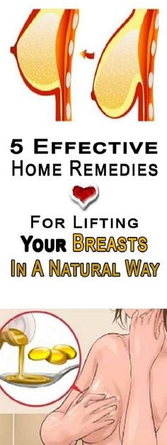 5 EFFECTIVE HOME REMEDIES FOR LIFTING YOUR BREASTS IN A NATURAL WAY!