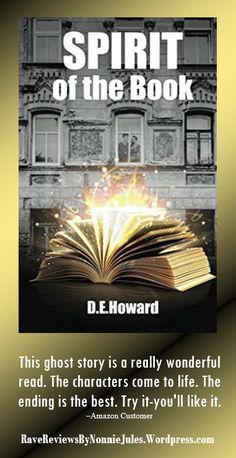 """Spirit of the Book by D.E.Howard @dehauthor #RRBC http://amzn.to/1qsK6jD """"This ghost story is a really wonderful read."""""""
