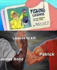 License to kill Dank Memes Funny, Stupid Funny Memes, Funny Relatable Memes, Hilarious, Funny Stuff, Funny Humor, Games Memes, Funny Images, Funny Pictures