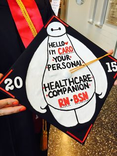 This is my graduation cap. Big Hero 6, Baymax. Showing the world what I will be doing for the rest of my life :D