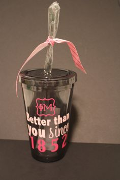 PHI MU fraternity insulated tumbler Better than you by TAMstyle, $12.50    Better than you Since 1852