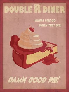 """Twin Peaks"" TV Show Fan Art Double R Diner ""Damn Good Pie! Where Pies Go When They Die!"" Poster"