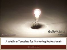 webinar-template-for-marketing-professionals by GoToWebinar via Slideshare