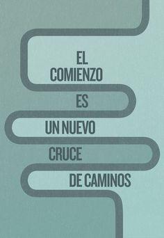 #unposteraldia 001 / El comienzo es un cruce de caminos