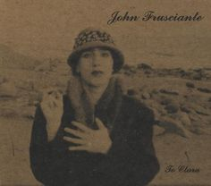John Frusciante ‎– Niandra LaDes And Usually Just A T-Shirt
