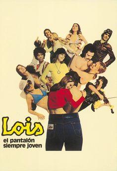 1968    'Lois, el pantalón siempre joven'.