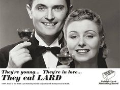 Lard - It does a body good! LOL Wonder what happened to the two actors and if there is a still a Lard Marketing Board in good ole GB. Could you smile knowing you would be eating some lard? Retro Ads, Vintage Ads, Vintage Food, Retro Funny, Funny Ads, Funny Vintage, Vintage Stuff, Vintage Signs, Creepy Vintage